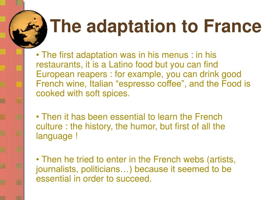 The adaptation to France