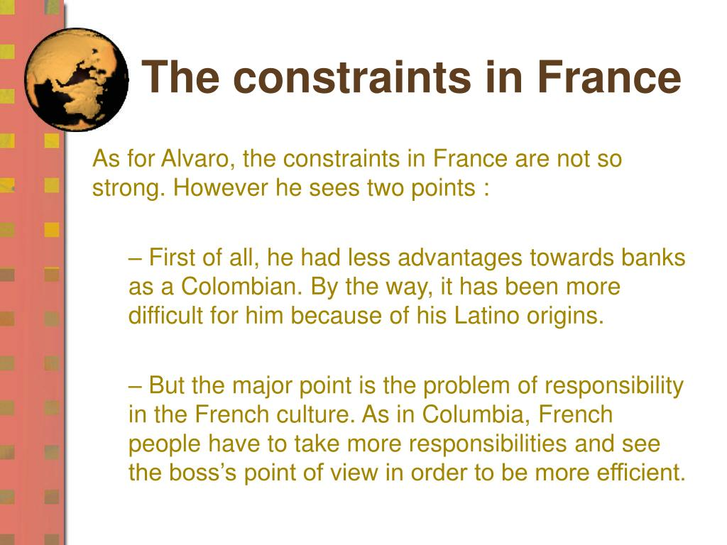 The constraints in France