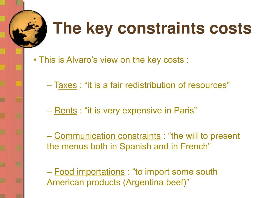 The key constraints costs