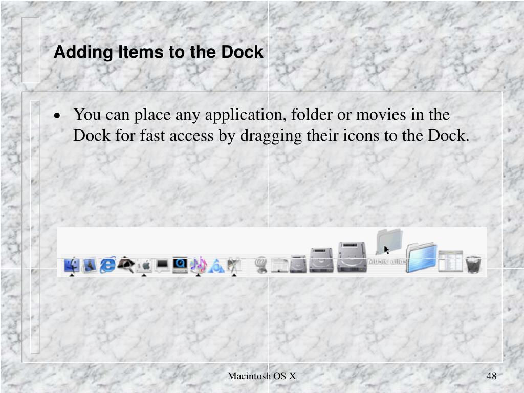 Adding Items to the Dock