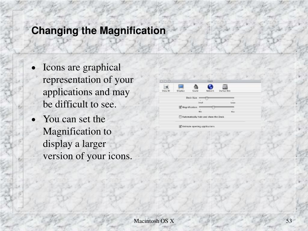 Changing the Magnification