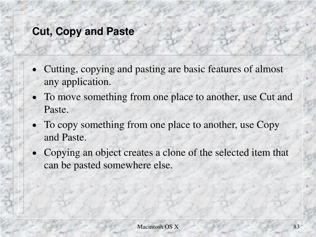 Cut, Copy and Paste