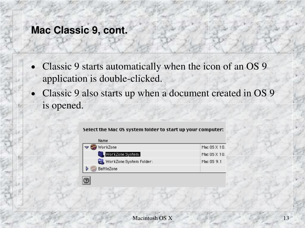 Mac Classic 9, cont.