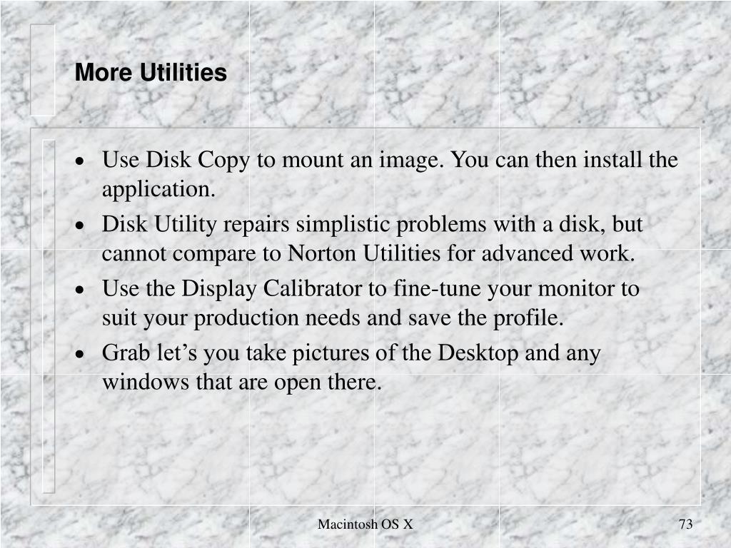 More Utilities