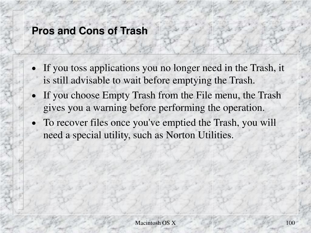 Pros and Cons of Trash
