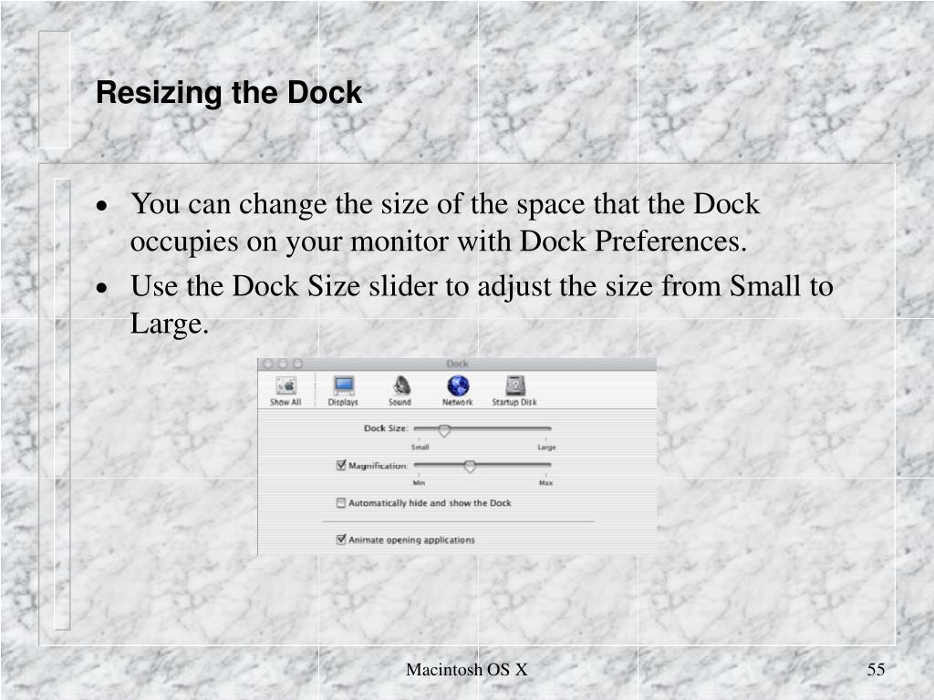 Resizing the Dock