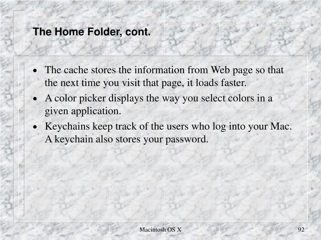 The Home Folder, cont.