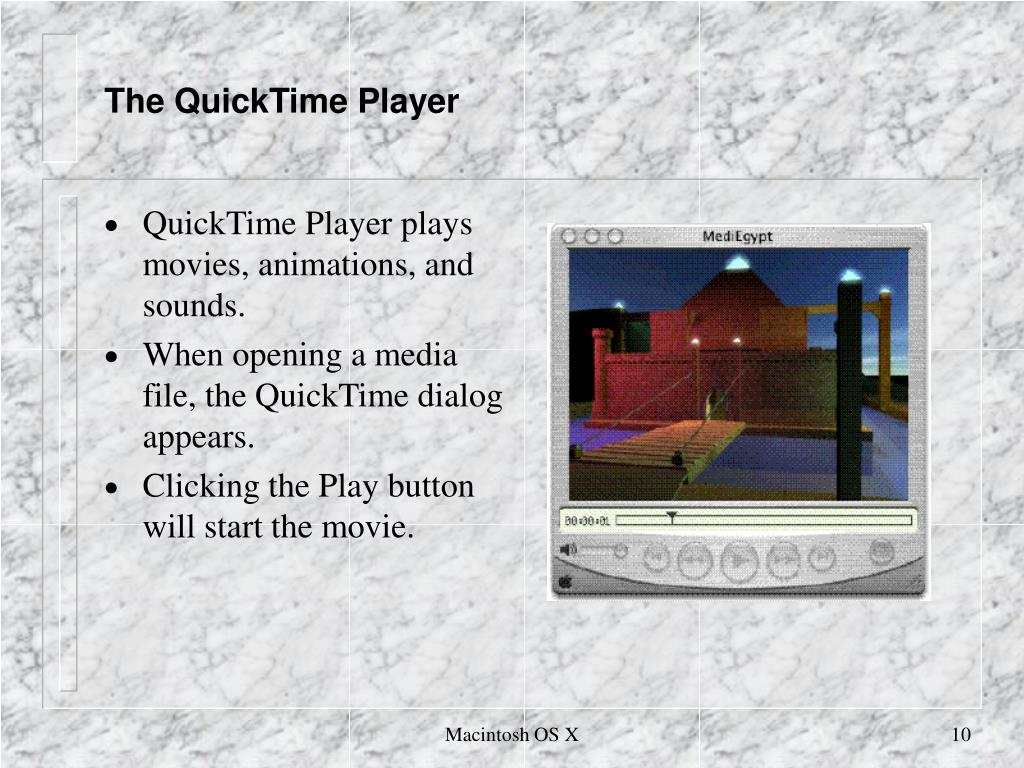 The QuickTime Player