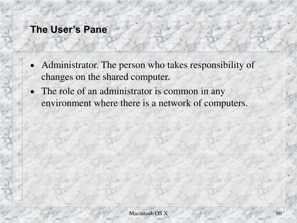 The User's Pane