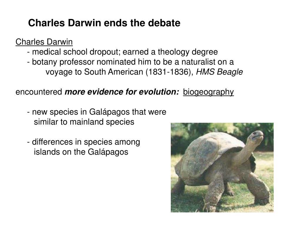 Charles Darwin ends the debate