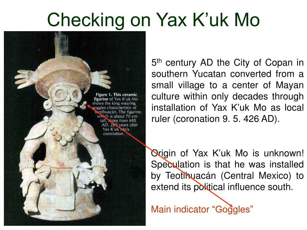 Checking on Yax K'uk Mo