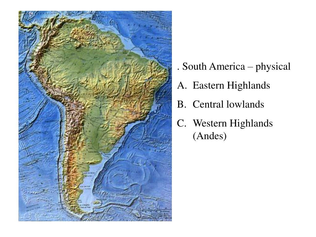 . South America – physical