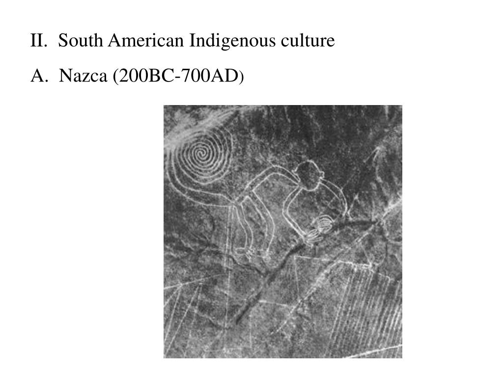 II.  South American Indigenous culture