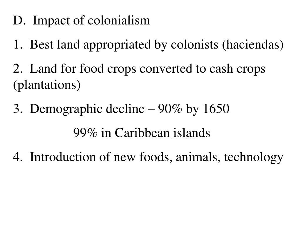 D.  Impact of colonialism