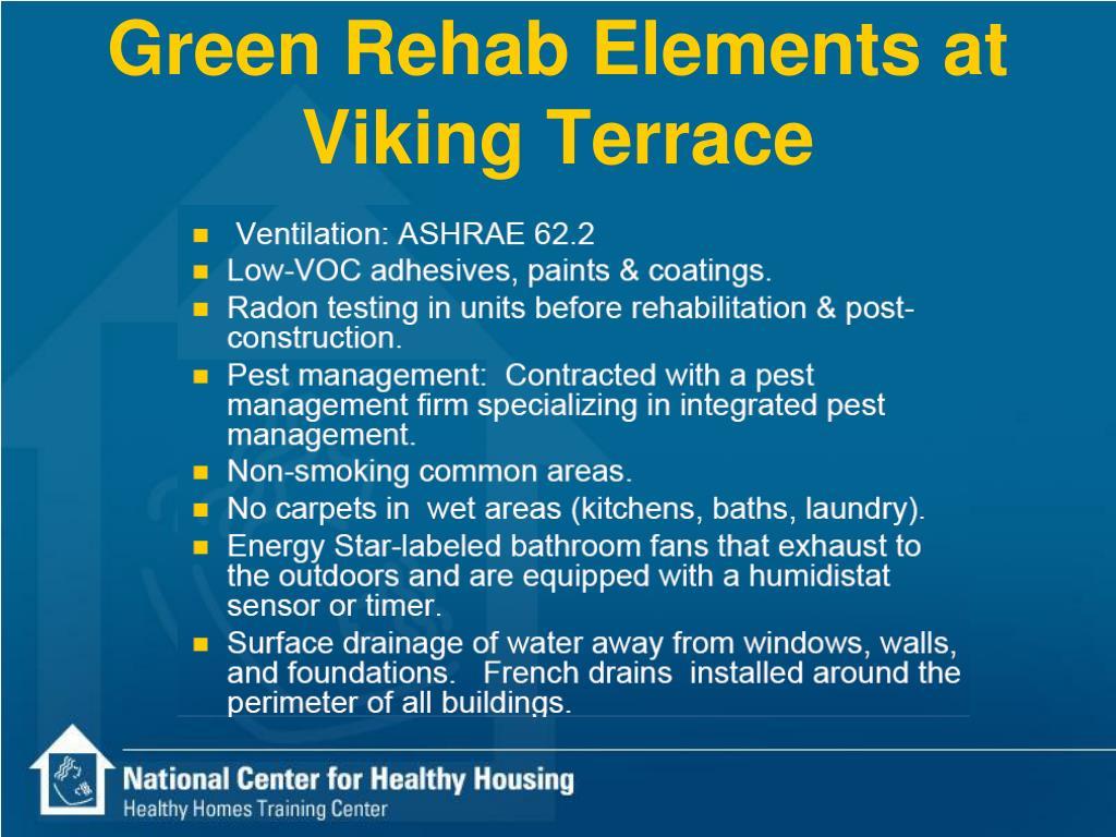 Green Rehab Elements at Viking Terrace