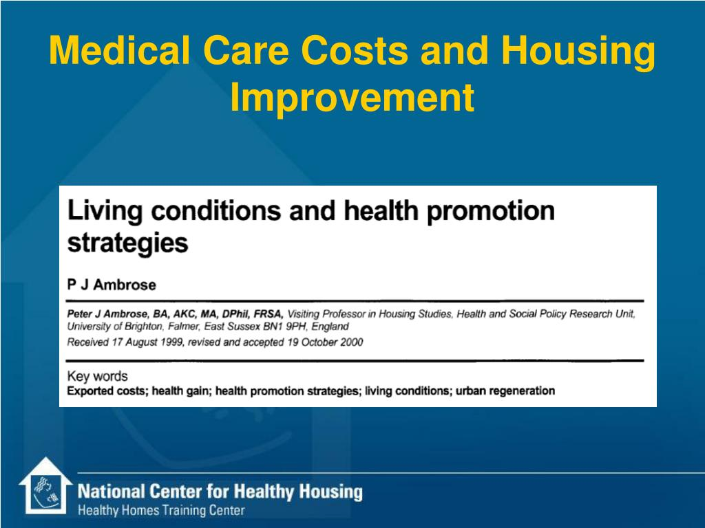 Medical Care Costs and Housing Improvement