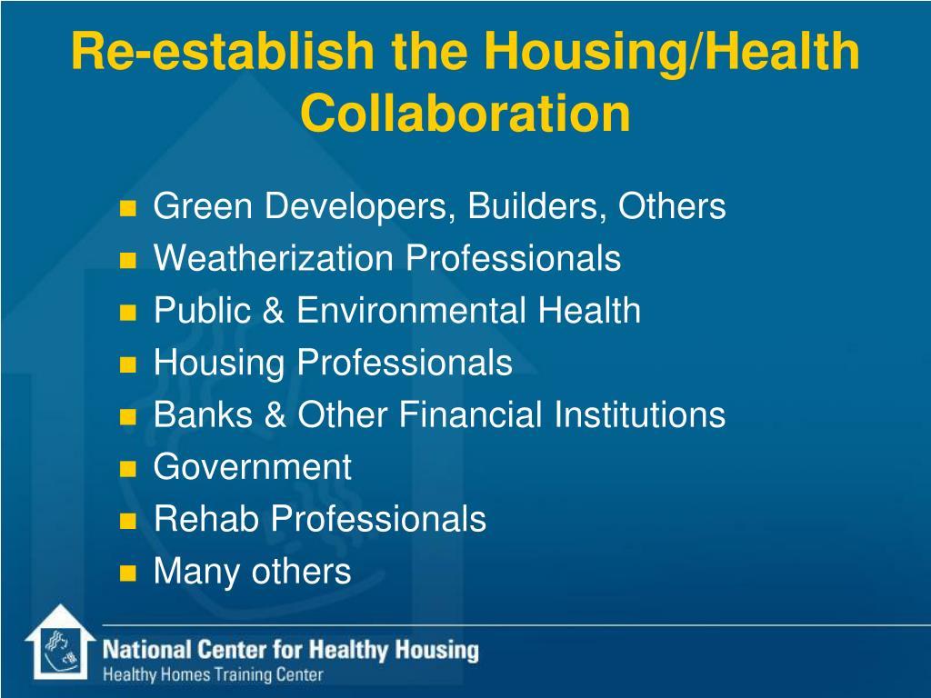 Re-establish the Housing/Health Collaboration