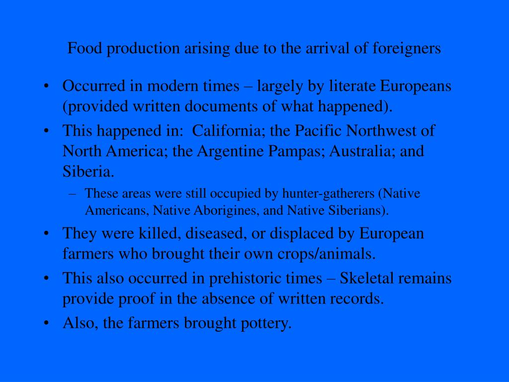 Food production arising due to the arrival of foreigners