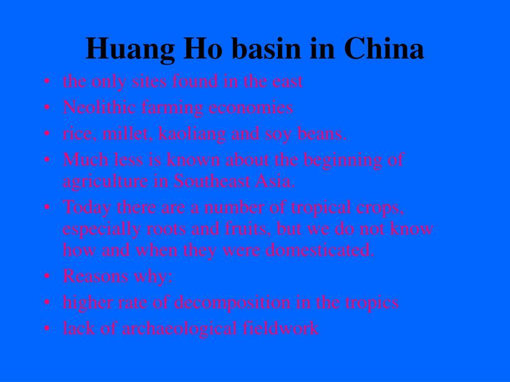 Huang Ho basin in China