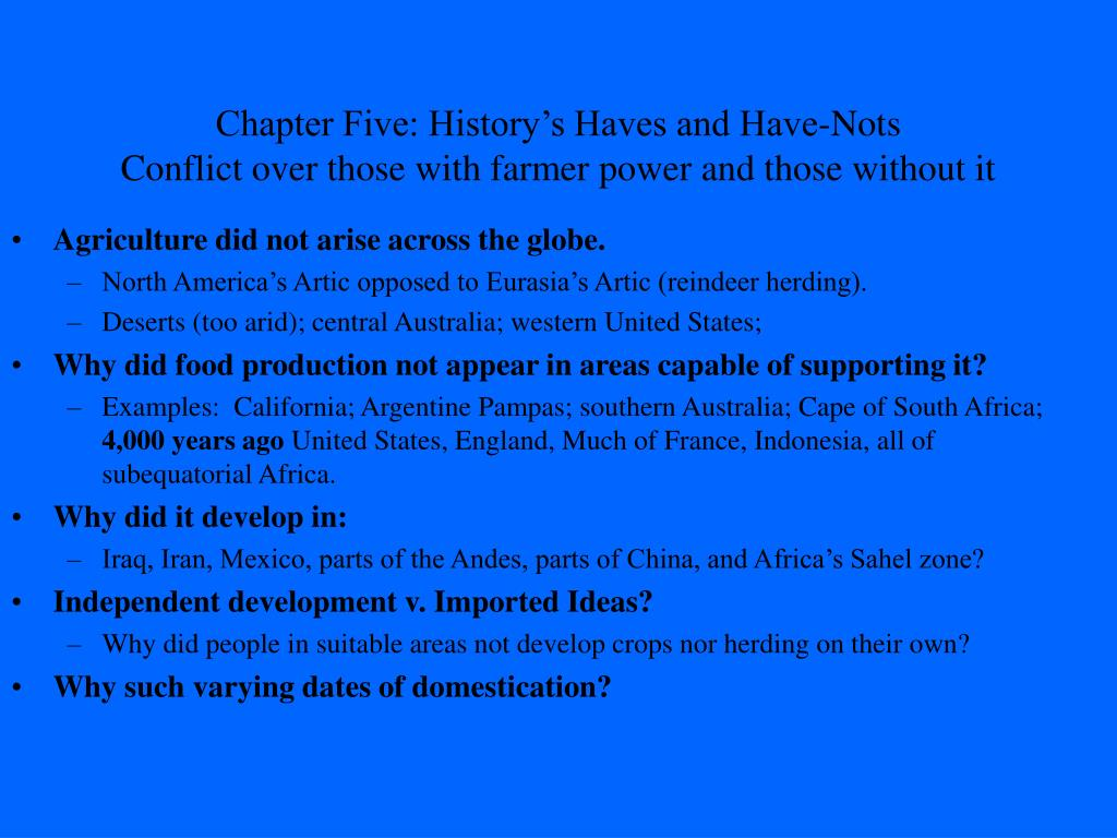 Chapter Five: History's Haves and Have-Nots