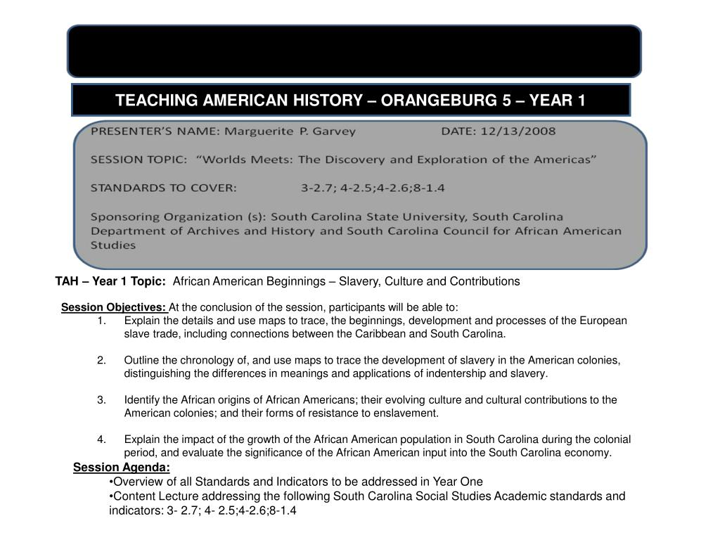TEACHING AMERICAN HISTORY – ORANGEBURG 5 – YEAR 1