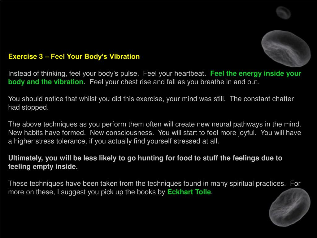 Exercise 3 – Feel Your Body's Vibration