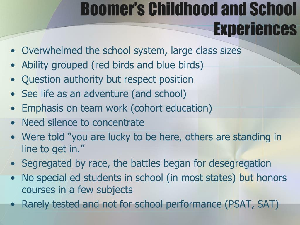 Boomer's Childhood and School Experiences