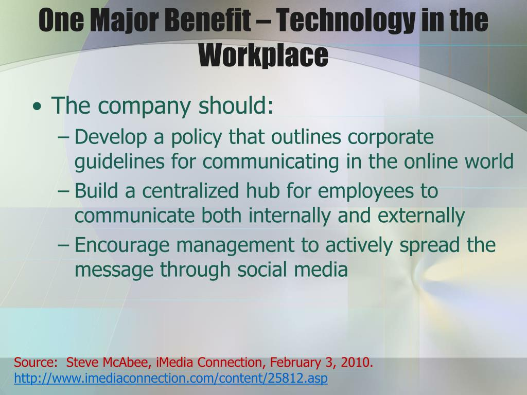 One Major Benefit – Technology in the Workplace