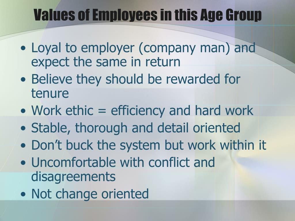 Values of Employees in this Age Group