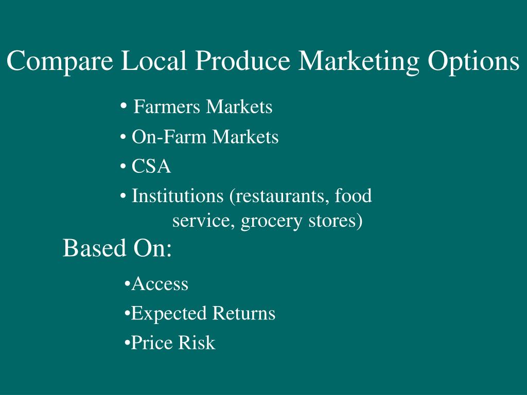 Compare Local Produce Marketing Options