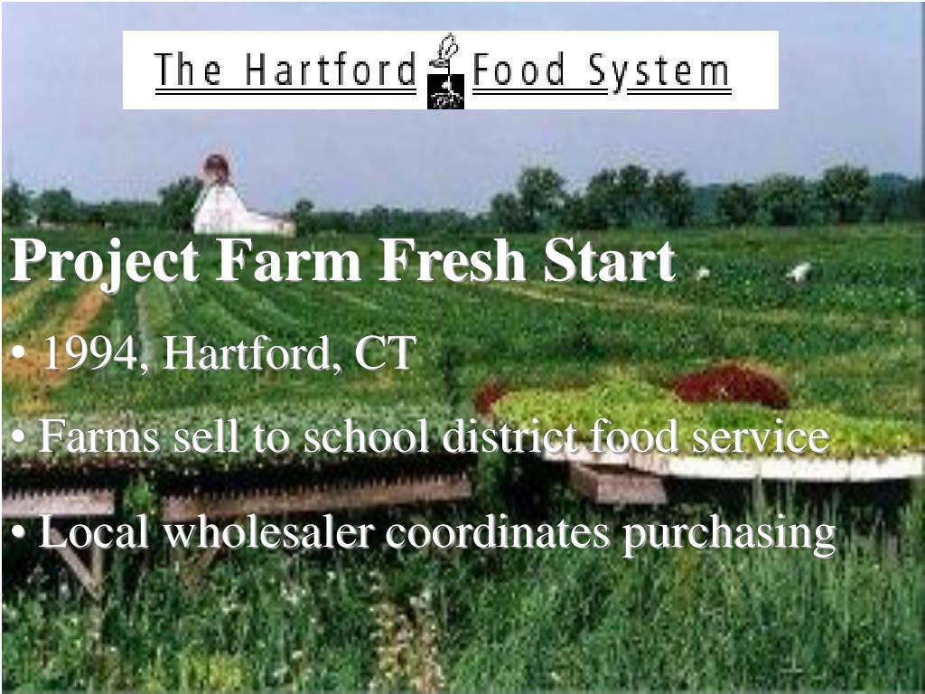 Project Farm Fresh Start