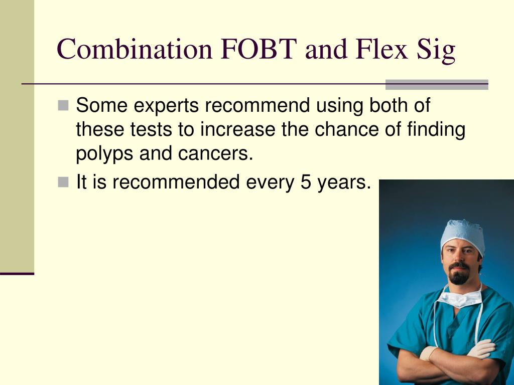 Combination FOBT and Flex Sig