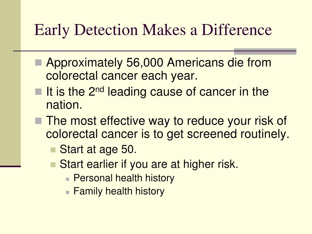 Early Detection Makes a Difference