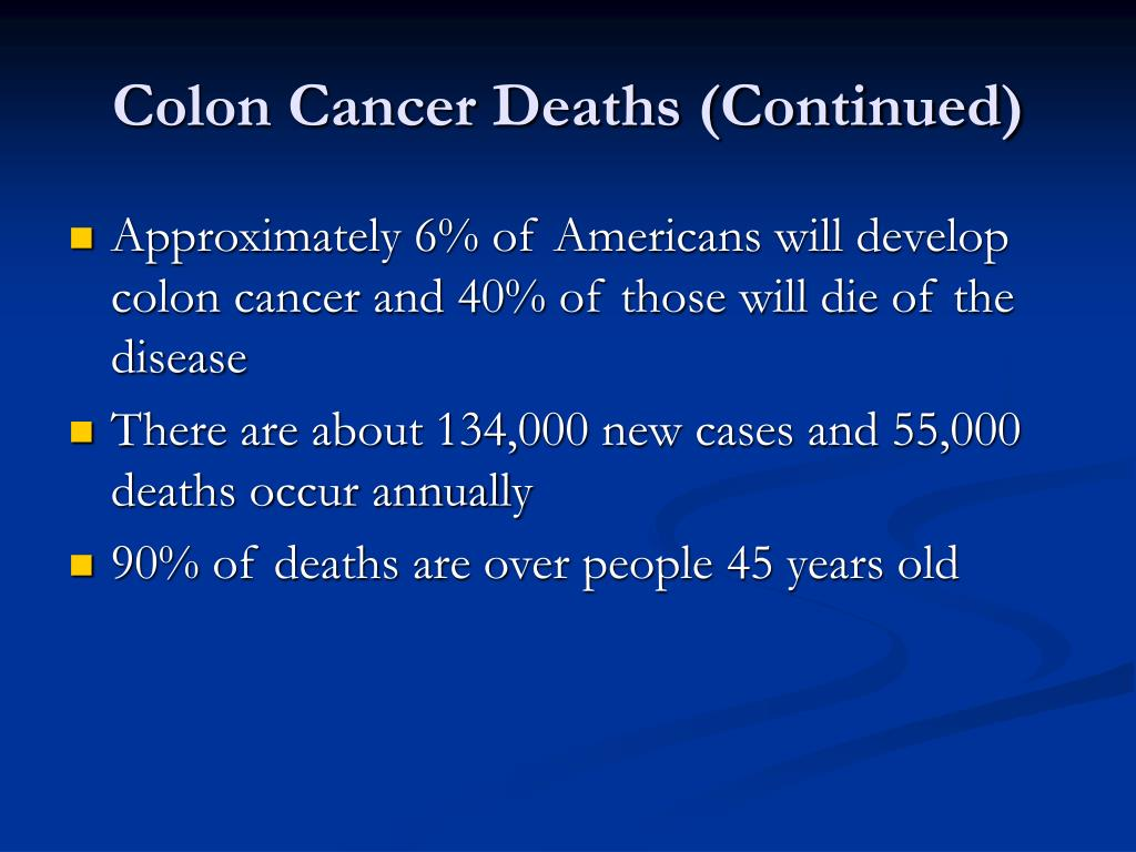 Colon Cancer Deaths (Continued)