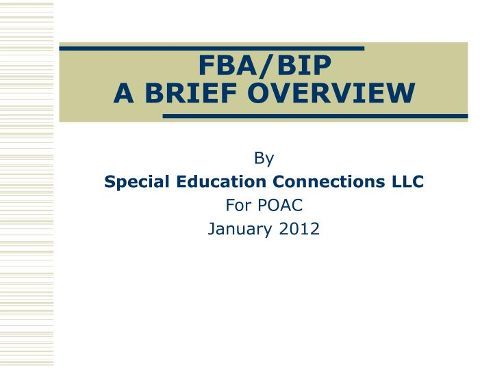 Fba bip a brief overview