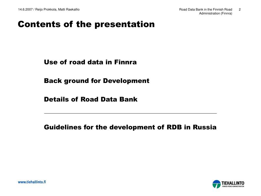 Road Data Bank in the Finnish Road Administration (Finnra)