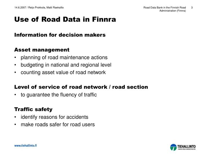 Use of road data in finnra