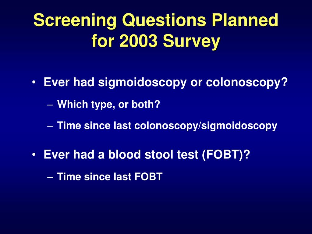 Screening Questions Planned for 2003 Survey