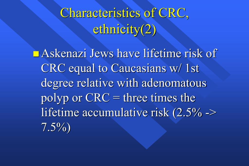 Characteristics of CRC, ethnicity(2)
