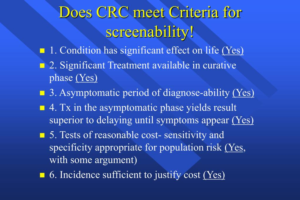 Does CRC meet Criteria for screenability!