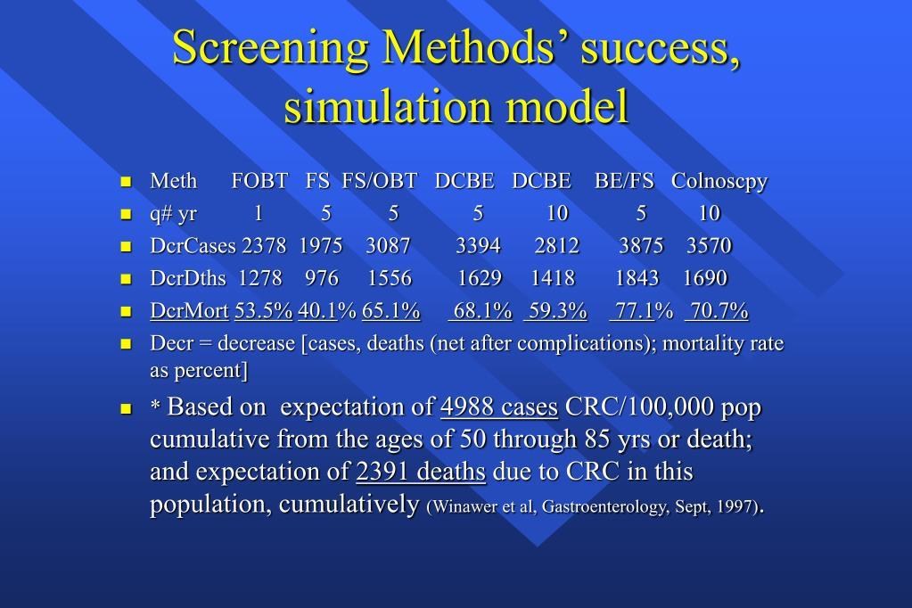 Screening Methods' success,