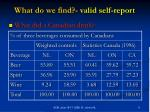 what do we find valid self report11