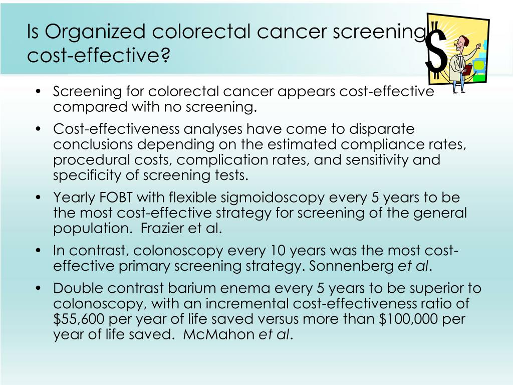 Is Organized colorectal cancer screening
