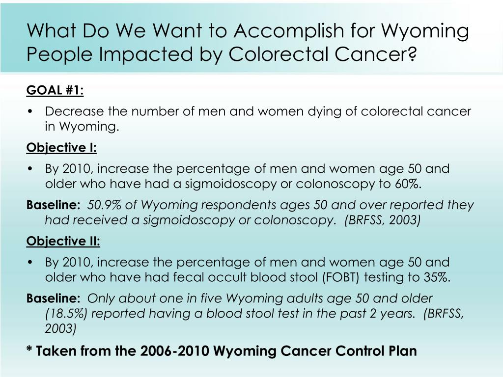 What Do We Want to Accomplish for Wyoming People Impacted by Colorectal Cancer?