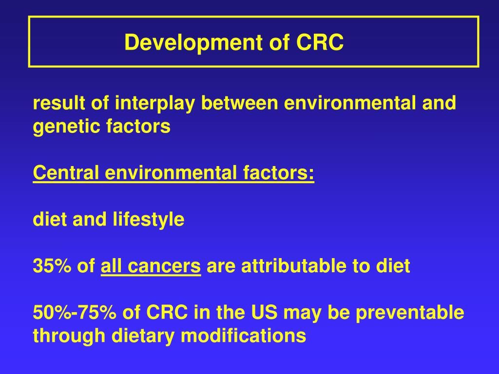 Development of CRC