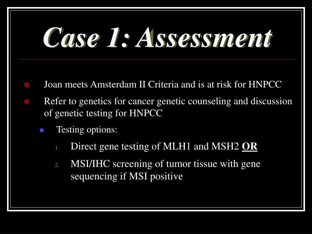 Case 1: Assessment