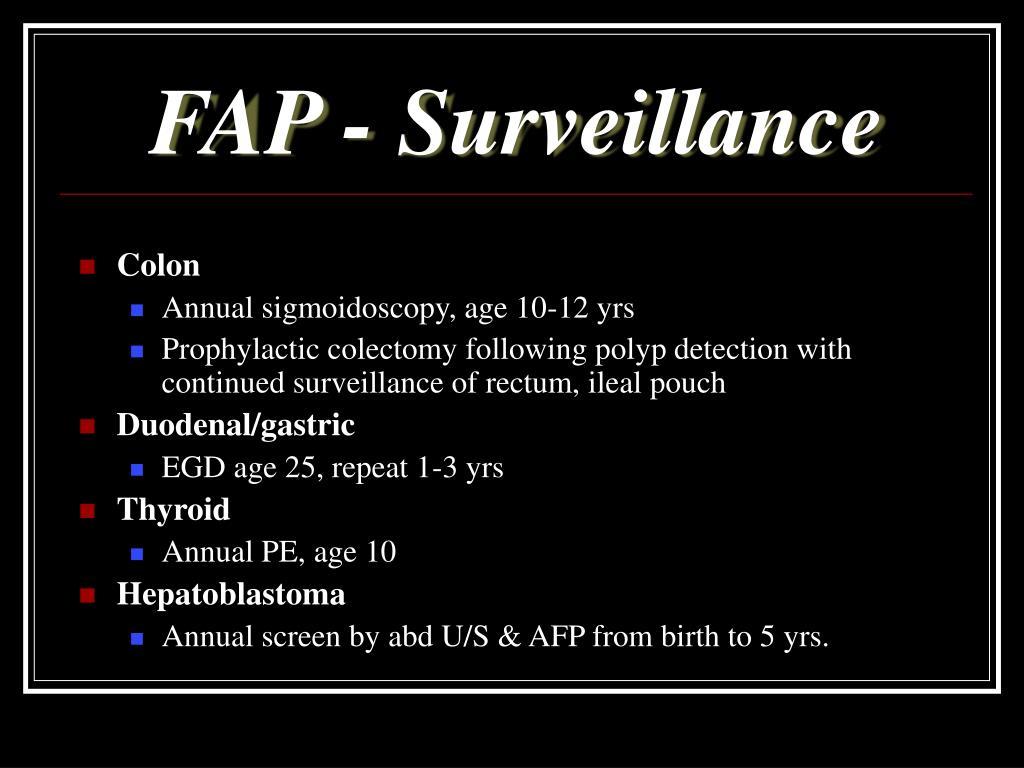 FAP - Surveillance