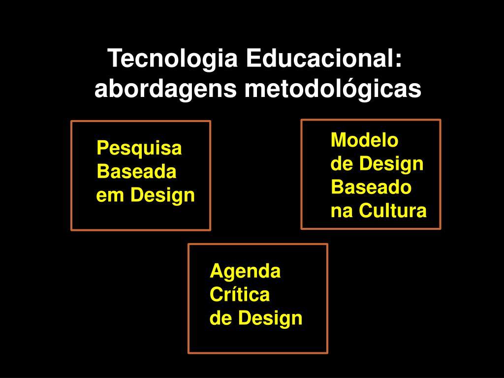 Tecnologia Educacional: