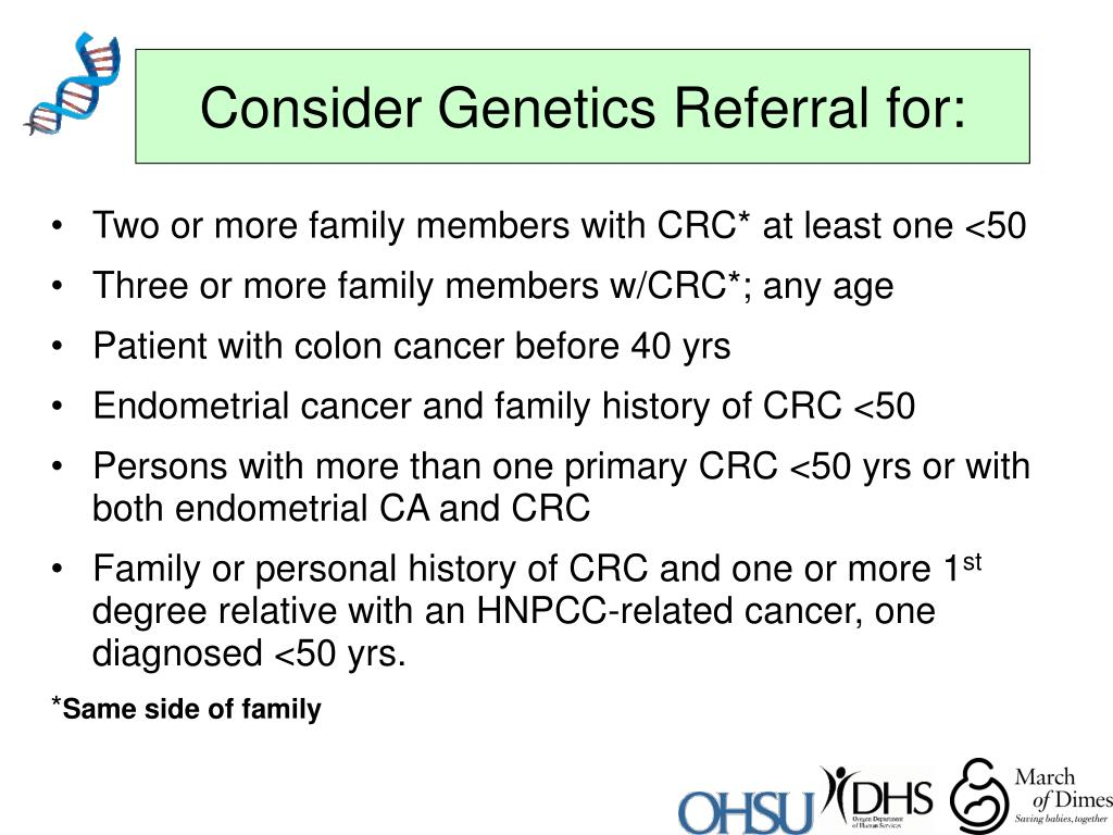 Consider Genetics Referral for: