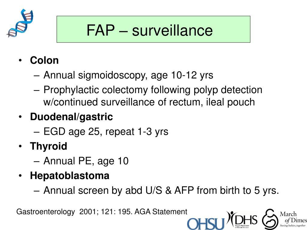 FAP – surveillance